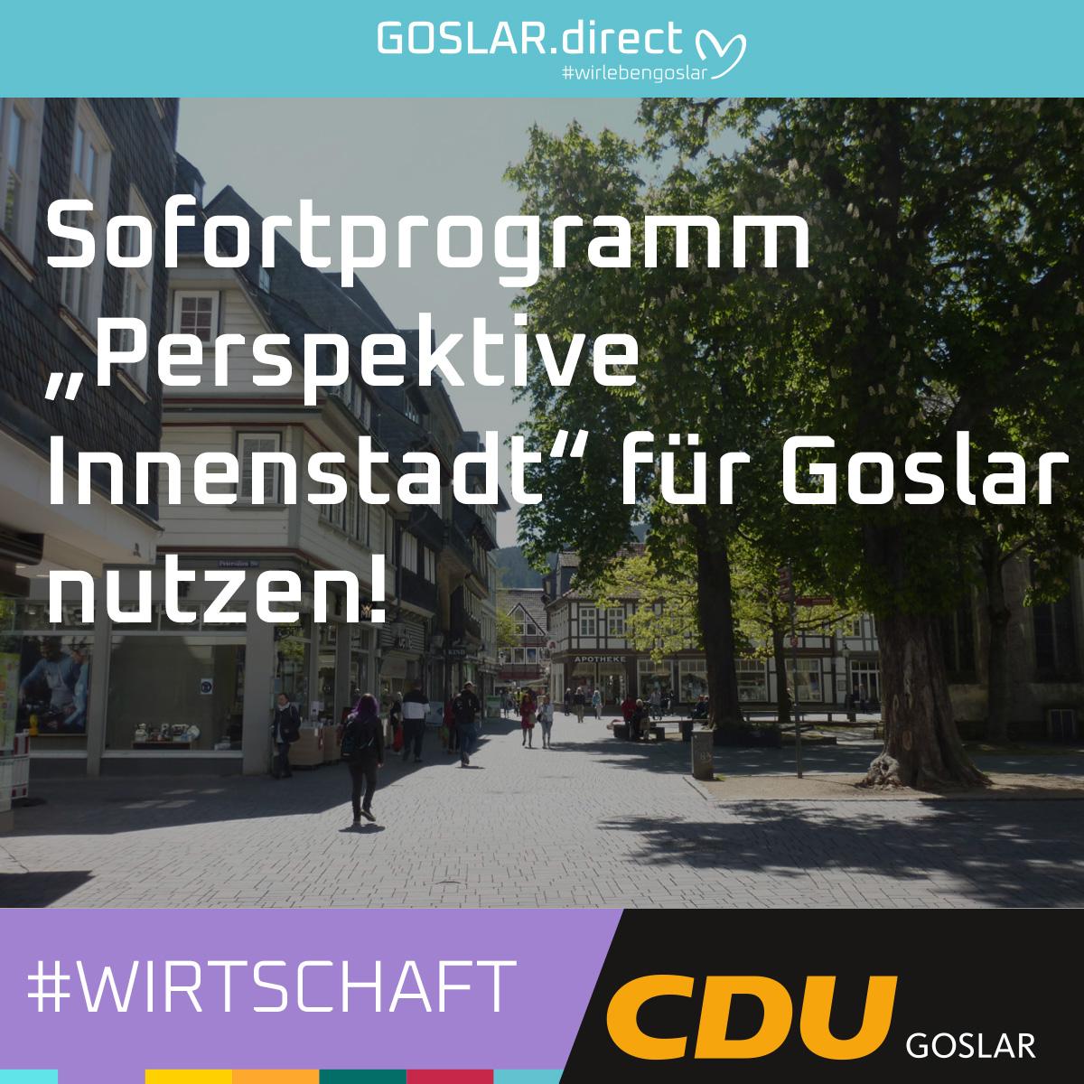"""Sofortprogramm """"Perspektive Innenstädte"""" für Goslar nutzen"""